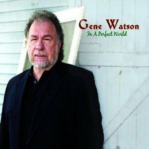 CD In a Perfect World di Gene Watson