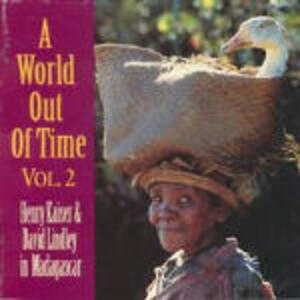 A World Out of Time vol.2 - CD Audio di Henry Kaiser,David Lindley