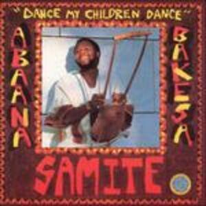 CD Dance My Children, Dance di Samite 0