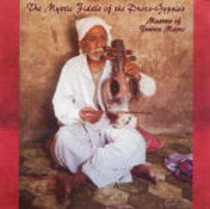 The Mystic Fiddle of the Proto-Gypsies: Masters of Trance Music - CD Audio