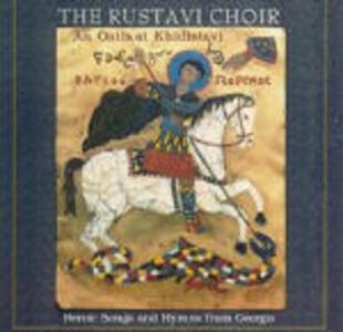 Heroic Songs from Georgia - CD Audio di Rustavi Choir