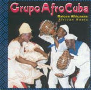 Raices Africanas - CD Audio di Grupo AfroCuba de Matanzas