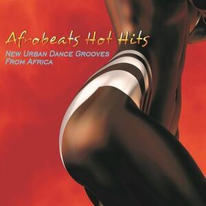 Afrobeats Hot Hits - CD Audio