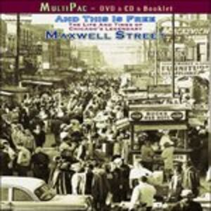CD And This Is Free. The Life and Times of Chicago Maxwell Street