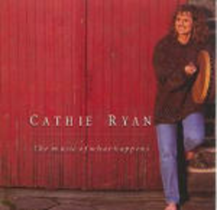 CD The Music of What Happens di Cathie Ryan