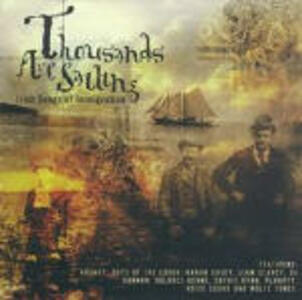 Thousands are Sailing: Irish Songs of Immigration - CD Audio