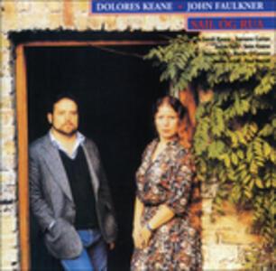Sail Og Rua - CD Audio di Dolores Keane,John Faulkner
