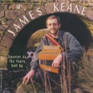 Sweeter as the Years Roll by - CD Audio di James Keane