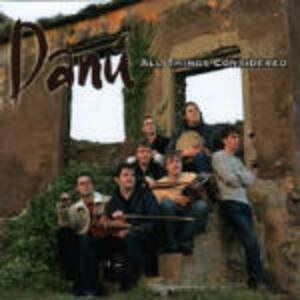 All Things Considered - CD Audio di Danù