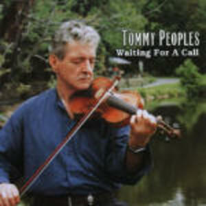 Waiting for a Call - CD Audio di Tommy Peoples
