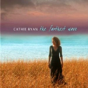 CD The Farthest Wave di Cathie Ryan