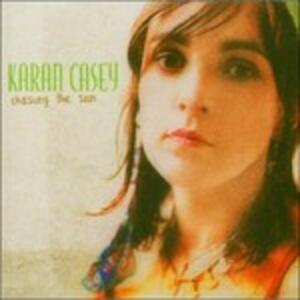 Chasing the Sun - CD Audio di Karan Casey