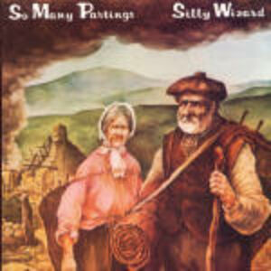 CD So Many Partings di Silly Wizard
