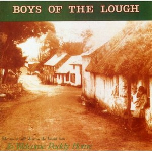 CD To Welcome Paddy Home di Boys of the Lough
