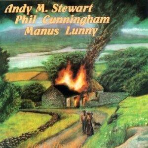 Fire in the Glen - CD Audio di Andy M. Stewart,Phil Cunningham,Manus Lunny
