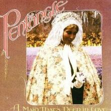 A Maid That's Deep in Love - CD Audio di Pentangle