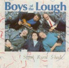 Sweet Rural Shade - CD Audio di Boys of the Lough