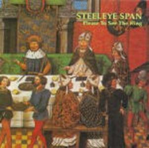 Please to See the King - CD Audio di Steeleye Span