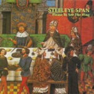 CD Please to See the King di Steeleye Span