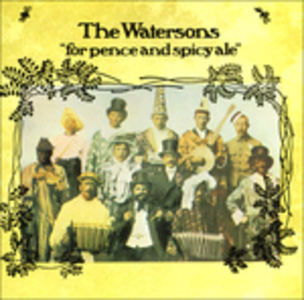 CD For Pence and Spicy Ale di Watersons