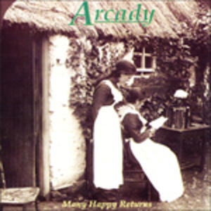 Many Happy Returns - CD Audio di Arcady