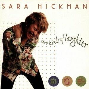 Two Kinds of Laughter - CD Audio di Sara Hickman