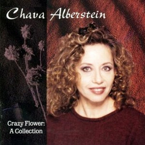 CD Crazy Flower: A Collection di Chava Alberstein