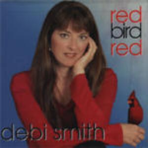 Red Bird Red - CD Audio di Debi Smith