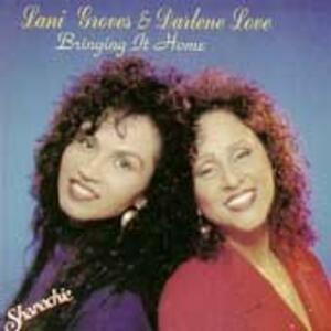Bringing it Home - CD Audio di Lani Groves,Darlene Love