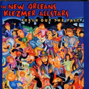CD Fresh Out the Past di New Orleans Klezmer All Stars