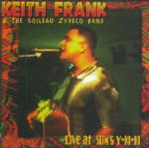 Foto Cover di Live at Slim's Y-ki-ki, CD di Keith Frank,Soileau Zydeco Band, prodotto da Shanachie