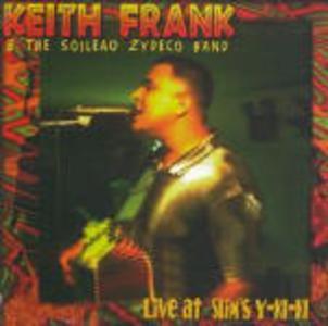 CD Live at Slim's Y-ki-ki Keith Frank , Soileau Zydeco Band