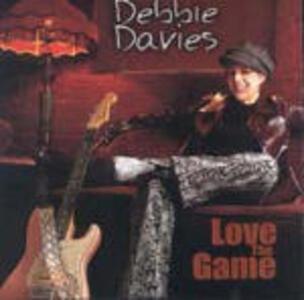 Love the Game - CD Audio di Debbie Davies