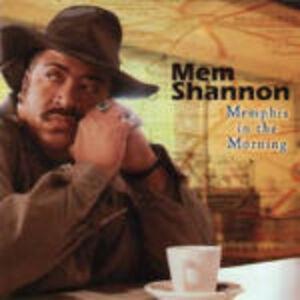 CD Memphis in the Morning di Mem Shannon