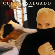 Strong Suspicion - CD Audio di Curtis Salgado