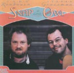 Snap a Little Owl - CD Audio di John Renbourn,Stefan Grossman