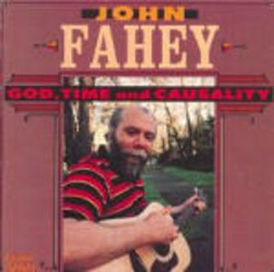 CD God Time and Casuality di John Fahey
