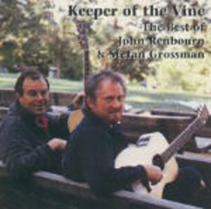Keeper of the Wine - CD Audio di John Renbourn,Stefan Grossman