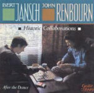 CD After the Dance Bert Jansch , John Renbourn