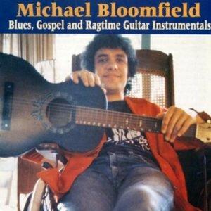 CD Blues, Gospel & Ragtime Guitar Instrumentals di Michael Bloomfield