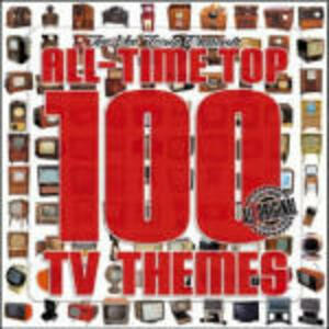 All-Time Top 100 TV Themes (Colonna Sonora) - CD Audio
