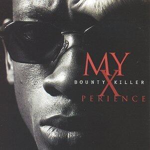 My Xperience II - Vinile LP di Bounty Killer