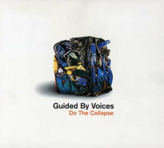 CD Do the Collapse di Guided by Voices