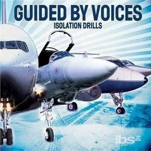 Isolation Drills - CD Audio di Guided by Voices