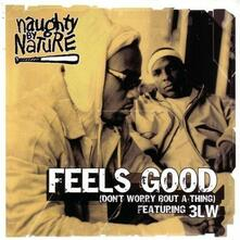 Feels Good - Vinile LP di Naughty by Nature