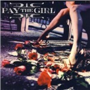 CD Pay the Girl di Pay the Girl