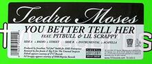 You Better Tell Her - Vinile LP di Teedra Moses
