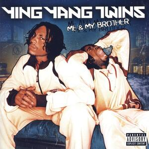 Me & My Brother - Vinile LP di Ying Yang Twins