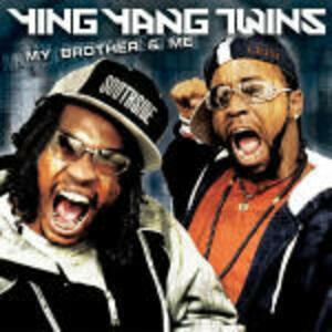 My Brother and me - CD Audio + DVD di Ying Yang Twins