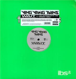 Wait (Whisper Song) - Vinile LP di Ying Yang Twins